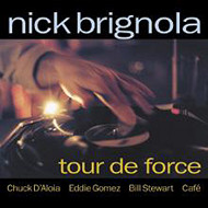 NICK BRIGNOLA / TOUR DE FORCE (ジャズCD)