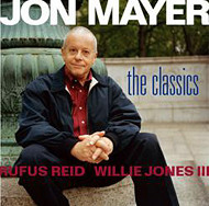JON MAYER TRIO / THE CLASSICS (ジャズCD)