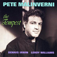 PETE MALINVERNI / THE TEMPEST (ジャズCD)