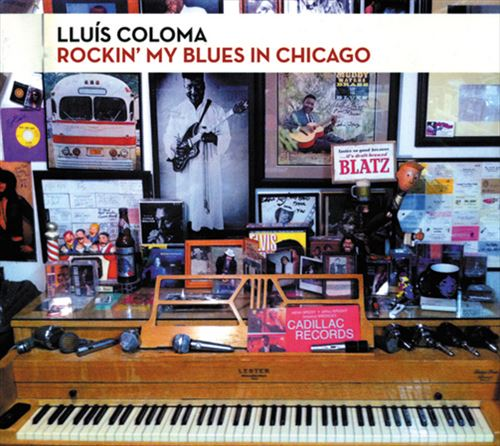 LLUIS COLOMA / ROCKIN' MY BLUES IN CHICAGO (ジャズCD)