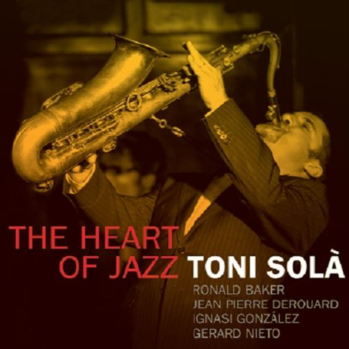 Toni Sola / The Heart Of Jazz