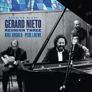 GERARD NIETO REUNION THREE / REUNION BLUES