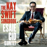 Esaie Cid The Kay Swift Songbook