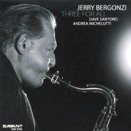 Jerry Bergonzi / Three For All (ジャズCD)