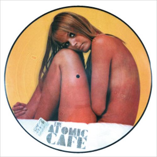 VARIOUS / THE ATOMIC CAFÉ(PICTURE DISC)