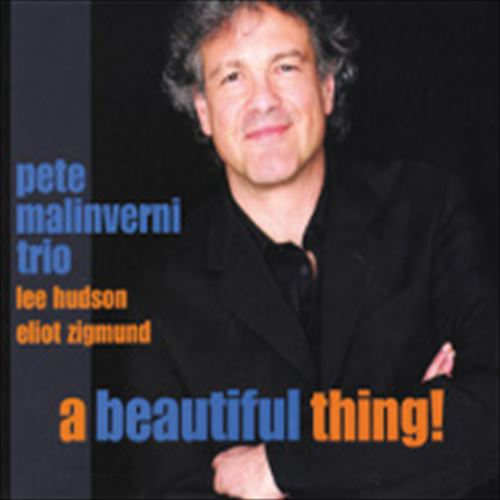 Pete Malinverni Trio / A Beautiful Thing! (ジャズCD)
