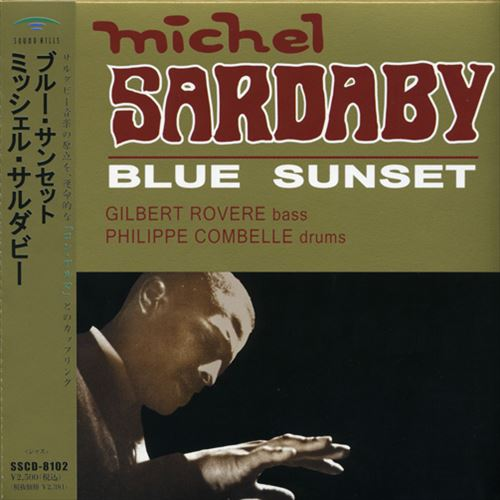 MICHEL SARDABY / BLUE SUNSET (ジャズCD)