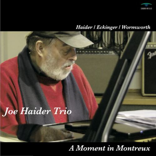 JOE HAIDER TRIO / A MOMENT IN MONTREUX(ジャズCD)