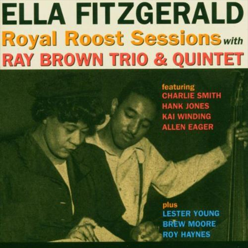 ELLA FITZGERALD / ROYAL ROOST SESSIONS WITH RAY BROWN TRIO & QUINTET(SHM-CD,限定盤)