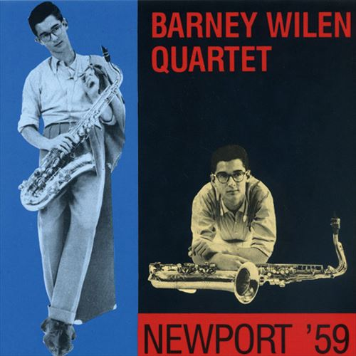 BARNEY WILEN QUARTET / NEWPORT '59(SHM-CD,限定盤)(ジャズCD)