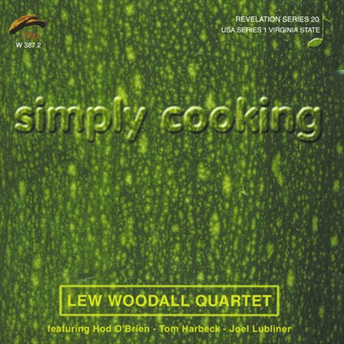 LEW WOODALL QUARTET / SIMPLY COOKING (ジャズCD)