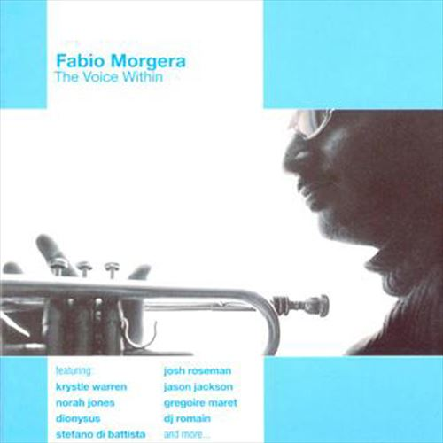 FABIO MORGERA / THE VOICE WITHIN (ジャズCD)