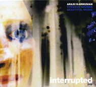 Araxi Karnusian Strange Sounds-Beautiful Music / Interrupted (ジャズCD)