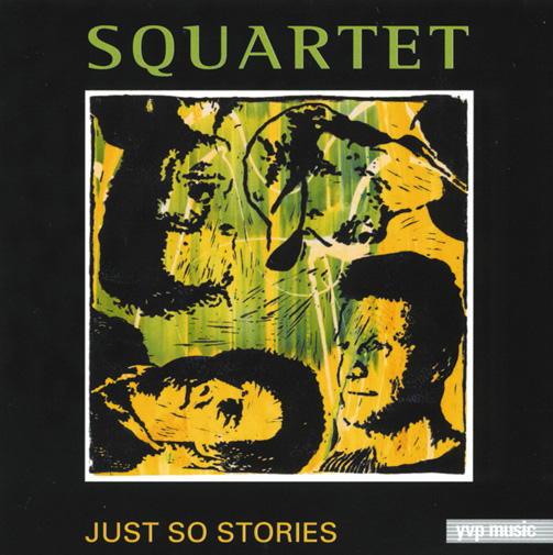 Squartet / Just So Stories (ジャズCD)