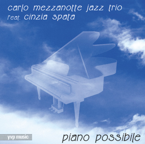 Carlo Mezzanotte Jazz Trio / Piano Possible (ジャズCD)
