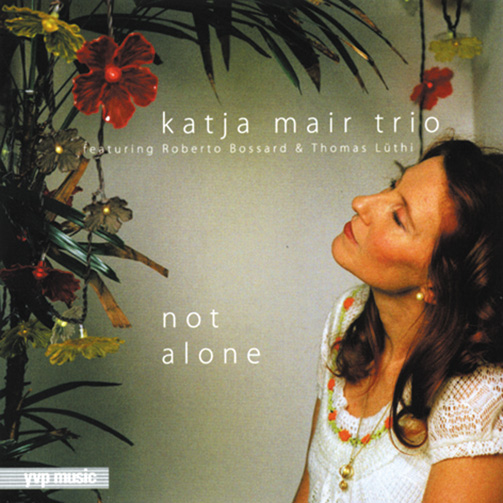 Katja Mair Trio / Not Alone (ジャズCD)